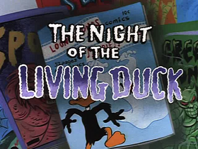 The Night of the Living Duck Title Card