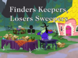 Finding Keepers, Losers Sweepers