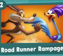 Episode 2: Road Runner Rampage