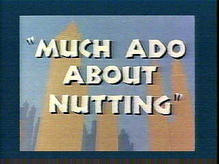 File:Much Ado About Nutting.jpg