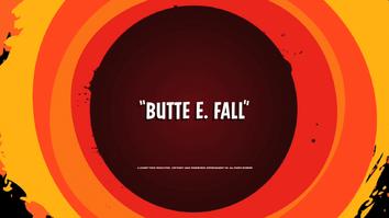 Butte E. Fall title card