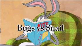 Bugs vs Snail