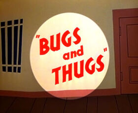 Bugs and Thugs Title