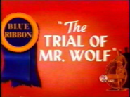 The Trial of Mr. Wolf Blue Ribbon