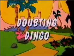 Doubting Dingo