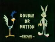 Lt double or mutton tbbats
