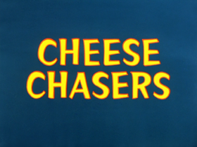 Cheese chasers title