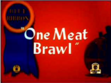 One Meat Brawl