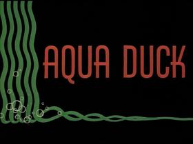 Aqua Duck title card