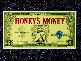 Honey's money title