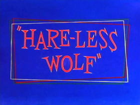 Hare-Less Wolf Title Card