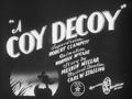 A Coy Decoy.png