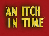 An Itch in Time