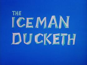 The Iceman Ducketh HD