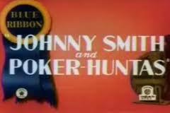 Johnny Smith and Poker Huntas