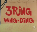 3 Ring Wing-Ding