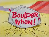 Boulder Wham!