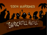 Sandcastle Hassle