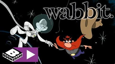 Wabbit - You're Gonna Take Me to the Internet Right Now! - Boomerang UK