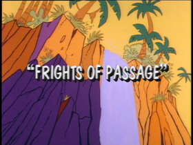 Frights of Passage-title