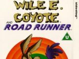 Wile E. Coyote and Road Runner (1990)