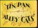 Tin Pan Alley Cats