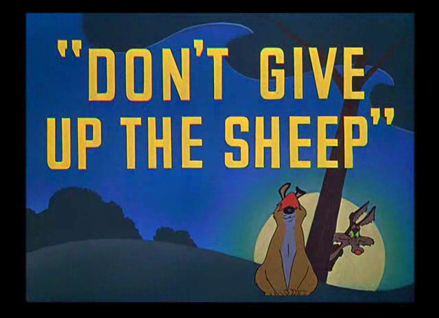 Dont Give Up The Sheep Looney Tunes Wiki Fandom Powered By Wikia