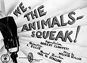 Animals squeak