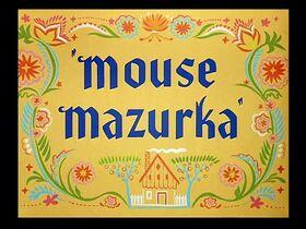 Mouse Mazurka (1949)-0