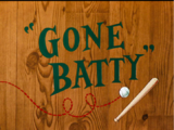 Gone Batty