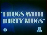 Thugs with Dirty Mugs title card