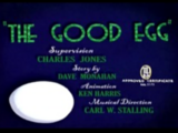 The Good Egg (Merrie Melodies)