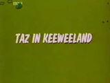 Taz in Keeweeland