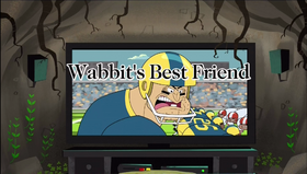 Wabbit's Best Friend