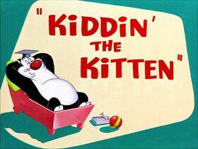 Kiddin the Kitten