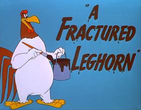 A Fractured Leghor restored title card