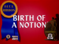 Birth of a Notion-restored.png