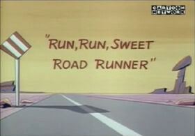 Run Run Sweet Road Runner