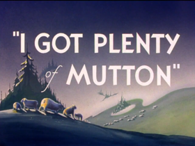 I got plenty of mutton title