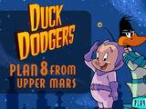 Duck Dodgers Plan 8 from Upper Mars