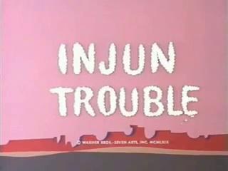 Injun Trouble (1969)