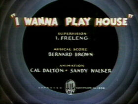 I Wanna Play House