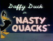 Nasty Quacks