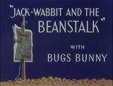 Jack-Wabbit and the Beanstalk