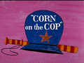 Corn on the Cop.png