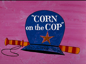 Corn on the Cop