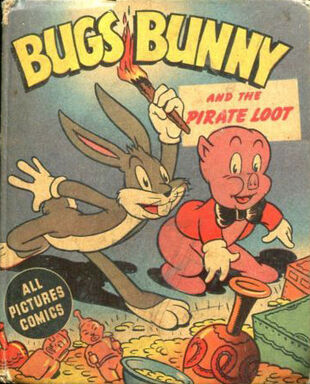Bugs bunny and the pirate loot looney tunes wiki fandom powered by wikia - Bugs bunny pirate ...