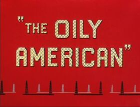 The Oily American
