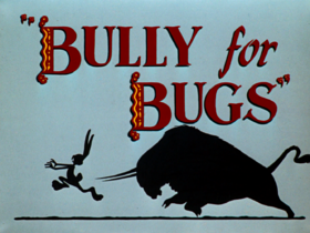 Bully for bugs title