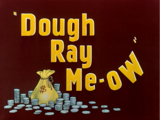 Dough Ray Me-ow
